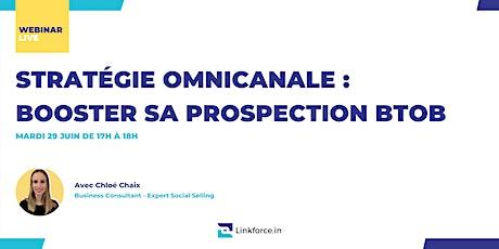 Stratégie Omnicanale : Booster sa Prospection BtoB ! billets