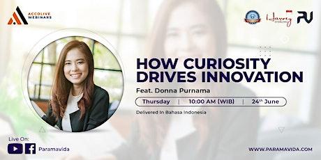 How Curiosity Drives Innovation tickets
