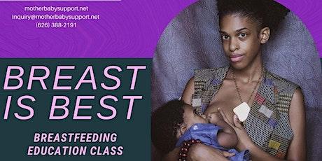 Breast Is Best:  Breastfeeding Education Class tickets