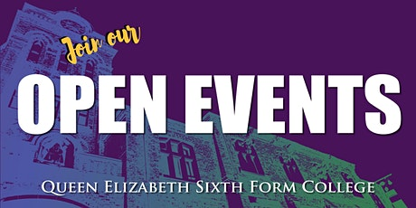 Queen Elizabeth Sixth Form College - Open Event (Thursday 1st July) tickets