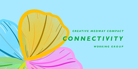Creative Medway: Connectivity Open Space Meeting for All tickets