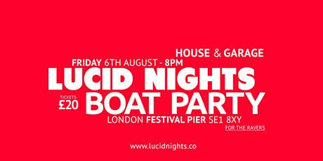Lucid Nights - Boat Party tickets