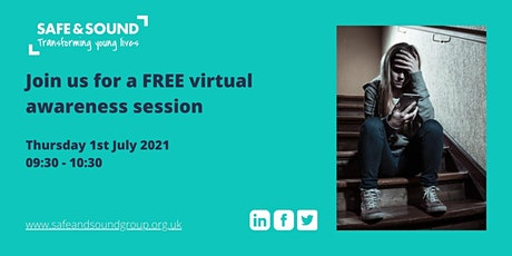FREE webinar: Safe and Sound  Awareness Session tickets