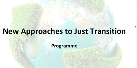 New Approaches to Just Transition tickets