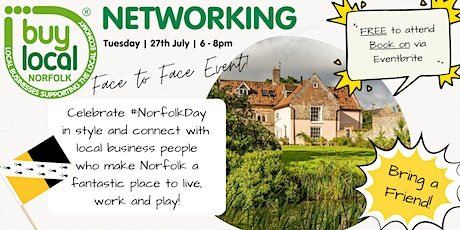 Buy Local Norfolk  FREE  face to face Networking - 27th July tickets