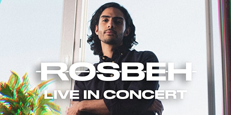 ROSBEH LIVE OPEN-AIR CONCERT Tickets