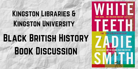 British Black History Reading Group: White Teeth by Zadie Smith tickets