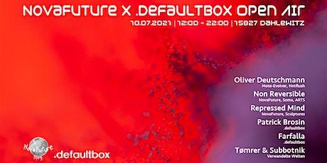 NovaFuture x .defaultbox Open Air Tickets