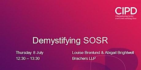 Demystifying SOSR tickets