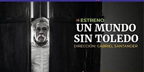 Ciclo Documental  Francisco Toledo: Retratos. Un mundo sin Toledo (2021). entradas