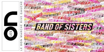 Les ON: Séance de dédicaces par Band Of Sisters