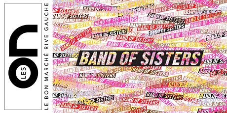 Les ON: Séance de dédicaces par Band Of Sisters billets