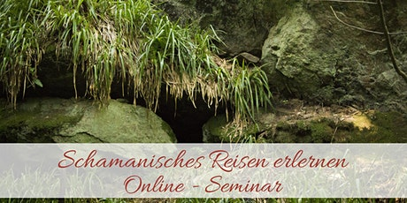 Schamanisches Reisen erlernen - Onlineseminar Tickets
