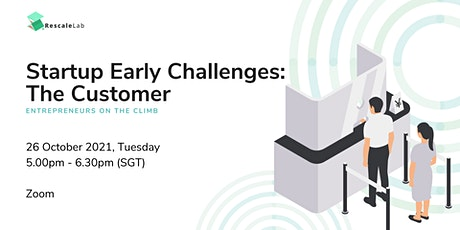 Startup Early Challenges: The Customer tickets
