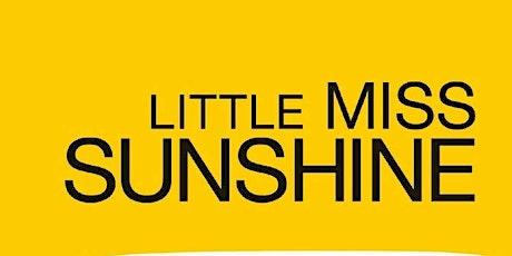 Little miss sunshine - ingresso € 3 (gratuito per i minori di 12 anni) biglietti