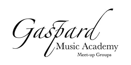 Gaspard Music Academy Meet up Groups tickets