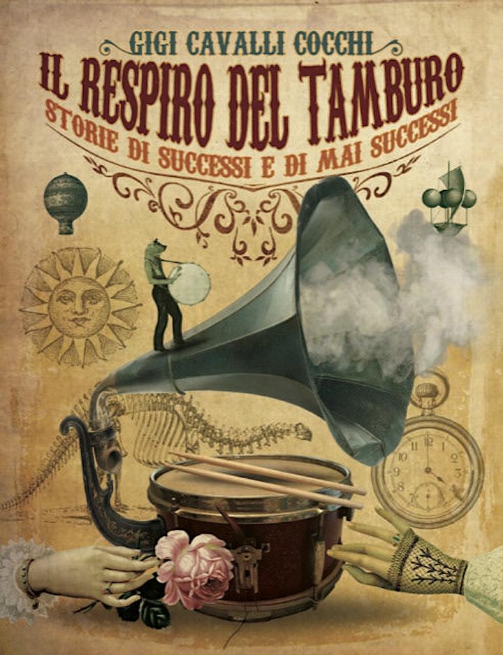 """Immagine Presentazione del libro """"Il Respiro del Tamburo"""" di Gigi Cavalli Cocchi"""