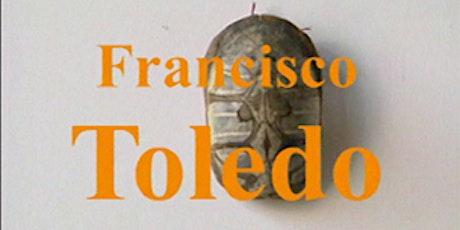 Ciclo documental  Francisco Toledo: Retratos. tickets