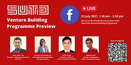 Facebook Live: SUTD Venture Building Programme Preview tickets
