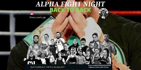 Alpha Boxing Back 2 Back Fight Night - Saturday tickets