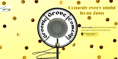 Groovie Grove Comedy - Monday tickets