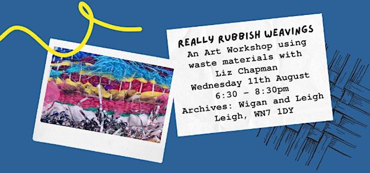 Really Rubbish Weaving ; with local artist Liz Chapman. image