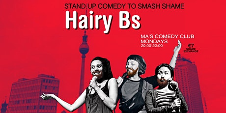 Hairy Bs: Comedy to Smash Shame Tickets