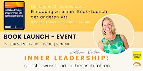 Book -Launch : INNER LEADERSHIP - selbstbewusst und authentisch führen Tickets