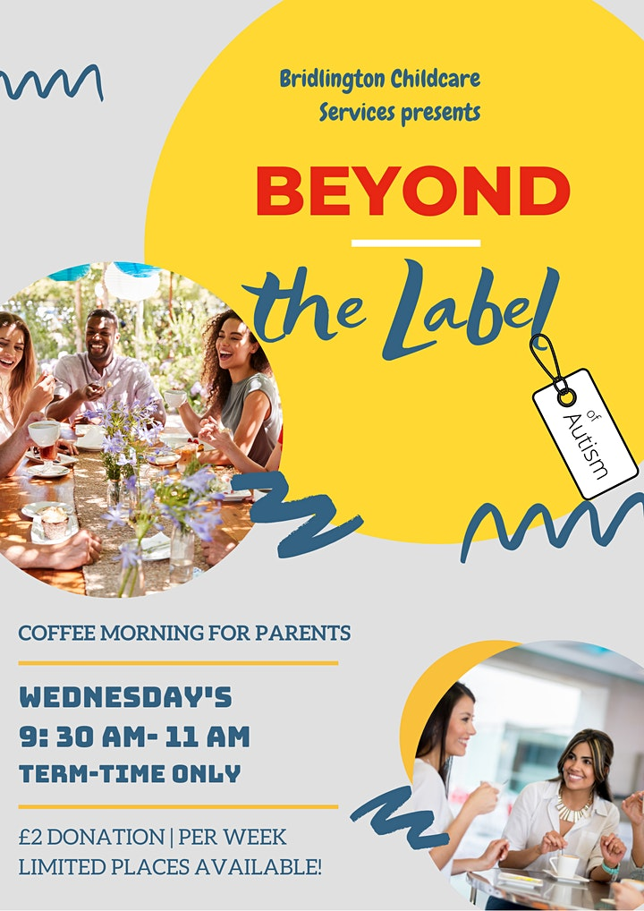 Beyond the label of autism - Coffee Mornings image
