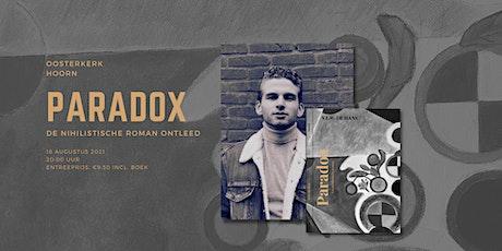 Paradox: de nihilistische roman ontleed tickets