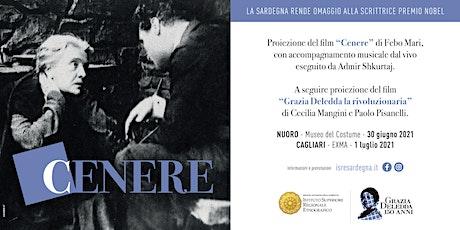 """Proiezione dei film """"Cenere"""" e """"Grazia Deledda la rivoluzionaria""""- Nuoro biglietti"""