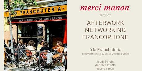 Afterwork networking francophone - Madrid entradas