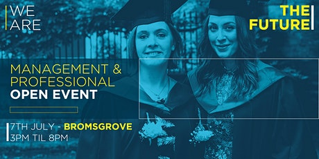 Management and Professional Open Event - Bromsgrove Campus tickets
