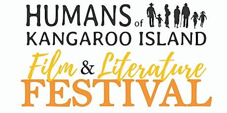 Humans of Kangaroo Island Film and Literature Festival (Saturday 9 October) tickets