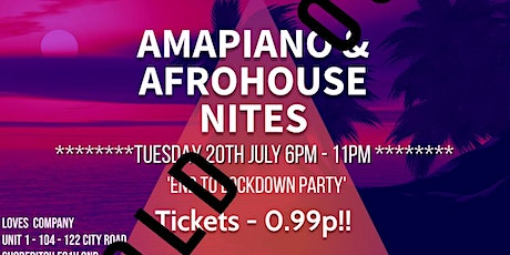 Monate presents Amapiano & Afrohouse Nites - 'End to Lockdown Party' tickets