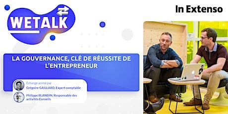 WETALK | La gouvernance, clé de réussite de l'entrepreneur billets