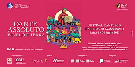 """Festival """"Dante Assoluto"""" biglietti"""