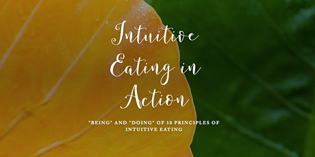 Food.Body.Me - Intuitive Eating in Action - 20 Weeks  Program tickets