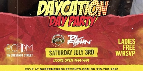 DayCation Day Party Saturday July 3rd  4pm-9pm tickets