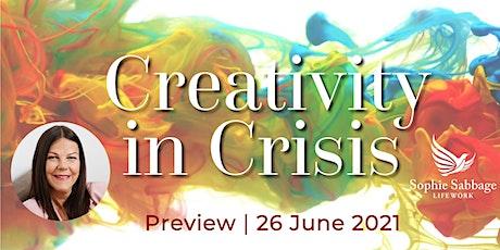 26 June 2021 Preview | Creativity in Crisis | 'The Creative Explosion' biglietti