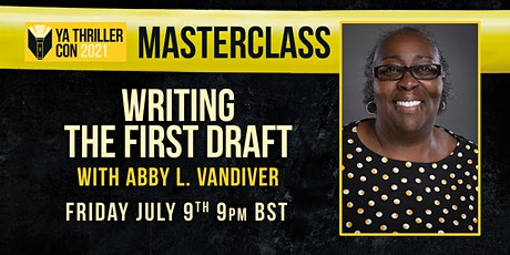 Writing the First Draft - A Masterclass with Abby L. Vandiver tickets
