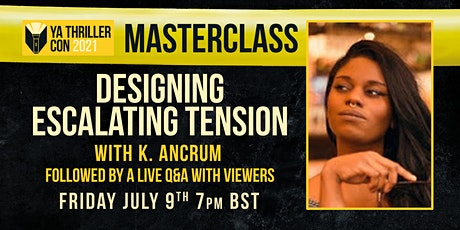 Designing Escalating Tension - A Masterclass with K. Ancrum tickets