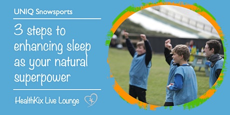 3 steps to enhancing sleep as your natural superpower tickets