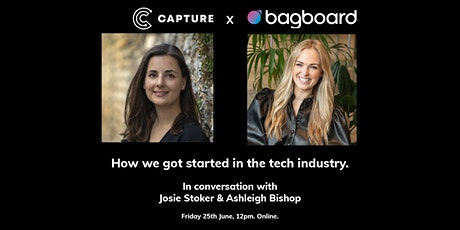Capture X Bagboard - In conversation with Josie Stoker & Ashleigh Bishop tickets
