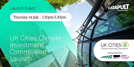 UK Cities Climate Investment Commission (UK CCIC) Launch tickets