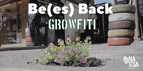 Be(es) Back, Growfiti biglietti