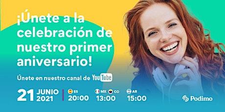 Primer aniversario de Podimo en España boletos