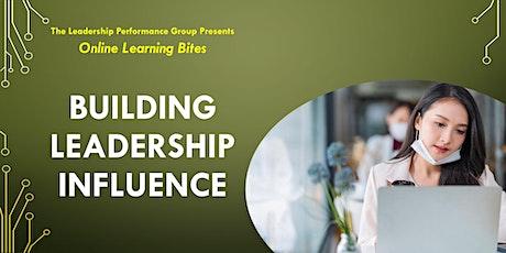 Building Leadership Influence (Online - Run 16) tickets