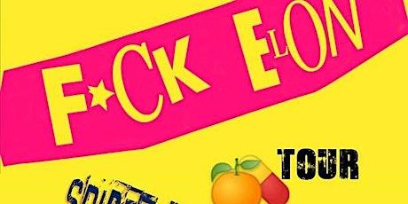 F*CK ELON (AND MARK CUBAN) PARTY tickets
