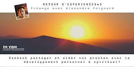 Retour d'expériences - Échange avec Alexandre Poignard # 2 billets